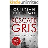 Rescate gris: Finalista Premio Clarín de Novela