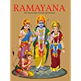 Ramayana : The Sacred Epic of Gods and Demons( Illustrated Ramayana for Children): The Sacred Epic of the Gods and Demons
