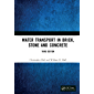 Water Transport in Brick, Stone and Concrete (English Edition)