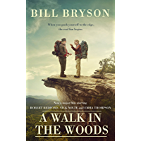 A Walk In The Woods: The World's Funniest Travel Writer Takes a Hike (Bryson Book 8) (English Edition)
