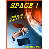 Space! Kids Book About the Solar System - Pictures & Fun Facts & information on Galaxies,Space Ships & more (Amazing…