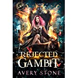 Rejected Gambit: A Paranormal Shifter Romance (Shattered Destiny of Alexandra Wolf Book 2) (English Edition)