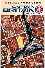 Captain Britain and MI: 13 Vol. 1: Secret Invasion Kindle Edition