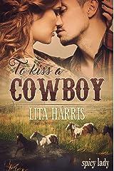 To Kiss a Cowboy: Bluebonnet Romance – Sammelband 1-3 Kindle Ausgabe
