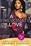 A Passionate Love (Brooks Family Book 1)