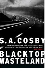 Blacktop Wasteland: the searing crime thriller Lee Child calls 'sensationally good' Kindle Edition