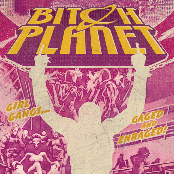 Bitch Planet (Issues) (15 Book Series)