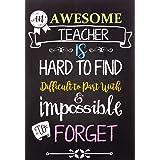 An Awesome Teacher Is Notebook (Inspirational Notebooks for Teachers)