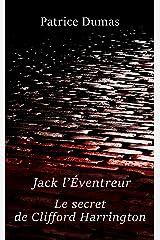Jack l'Éventreur, le secret de Clifford Harrington (French Edition) Kindle Edition