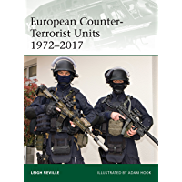 European Counter-Terrorist Units 1972–2017 (Elite Book 220) (English Edition)