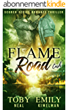 Flame Road (Scorch Series Romance Thriller Book 5) (English Edition)
