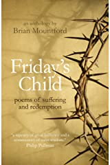 Friday's Child: poems of suffering and redemption Paperback