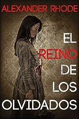 El reino de los olvidados: La novela que los amantes del thriller estaban esperando Versión Kindle