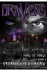 Draven's Electus: Afterlife Saga (King of Kings Book 2) Kindle Edition