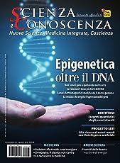 Scienza e Conoscenza - N. 65: Epigenetica: oltre il DNA