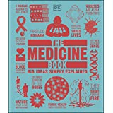 The Medicine Book: Big Ideas Simply Explained