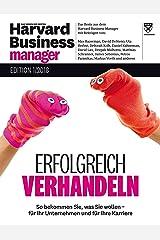 Harvard Business Manager Edition 1/2018: Erfolgreich verhandeln Broschiert