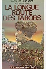 La longue route des Tabors Format Kindle