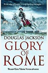 Glory of Rome: (Gaius Valerius Verrens 8) Kindle Edition