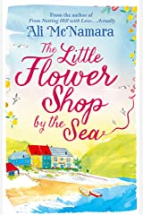 The Little Flower Shop by the Sea Kindle Edition