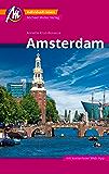 Amsterdam Reiseführer Michael Müller Verlag: Individuell reisen mit vielen praktischen Tipps (MM-City)