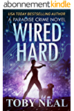 Wired Hard (Paradise Crime Book 3) (English Edition)