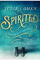 Spirited: The spellbinding new novel from bestselling Richard & Judy author Julie Cohen Kindle Edition