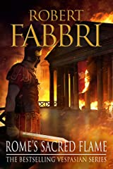 Rome's Sacred Flame: Sunday Post's best reads of the year, 2018 (Vespasian Book 8) Kindle Edition