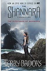 The Elfstones Of Shannara: The original Shannara Trilogy Kindle Edition