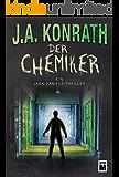 Der Chemiker (Ein Jack-Daniels-Thriller 4)
