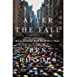 After the Fall: Being American in the World We've Made (English Edition)