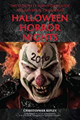 The Complete Survivor's Guide to Universal Orlando's Halloween Horror Nights 2016 Kindle Edition