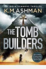 The Tomb Builders (India Summers Mysteries Book 4) Kindle Edition