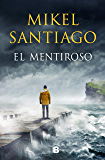 El mentiroso (Spanish Edition)