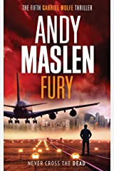 Fury (The Gabriel Wolfe Thrillers Book 5) Kindle Edition