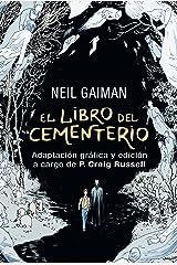 El libro del cementerio (Novela gráfica completa): Adaptación gráfica y edición a cargo de P. Craig Russell Versión Kindle