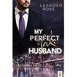 My perfect fake Husband (German Edition)