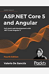ASP.NET Core 5 and Angular: Full-stack web development with .NET 5 and Angular 11, 4th Edition (English Edition) Formato Kindle