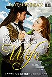The Ranger's Wife: Mail Order Bride (Lawmen's Brides Book 1) (English Edition)