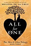 All for One: 3 (The Alex & Eliza Trilogy)