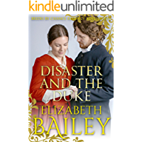 Disaster and the Duke (THE BRIDES BY CHANCE REGENCY ADVENTURES SERIES Book 9)
