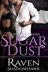 Sugar Dust (Slippers & Chains Book 1) Kindle Edition