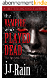 The Vampire Who Played Dead (The Spinoza Trilogy Book 2) (English Edition)