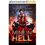 Mine In Hell: A Dark Rejected Mates Romance (The Rejected Mate Series Book 2) (English Edition)