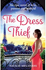 The Dress Thief: one secret could destroy everything she holds dear... Kindle Edition