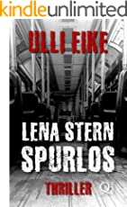 Lena Stern: Spurlos: Thriller (Lena-Stern-Reihe 9)