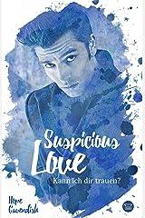 Suspicious Love: Kann ich dir trauen? (Friends and Lovers 1) Kindle Ausgabe