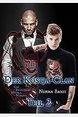 Der Kostja-Clan - Teil 2: Gay Billionaire - Ménage - Suspense Kindle Ausgabe