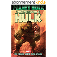 Hulk: Planet Hulk (Incredible Hulk (1999-2007)) (English Edition)