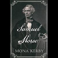 Samuel Morse (English Edition)